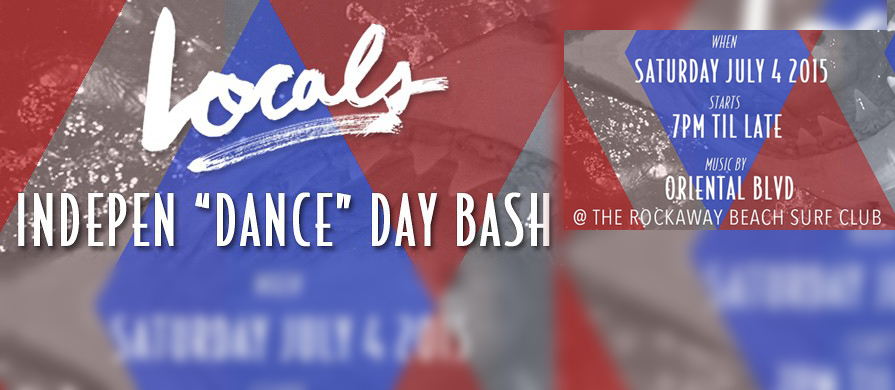 Locals IndepenDANCE Day Bash