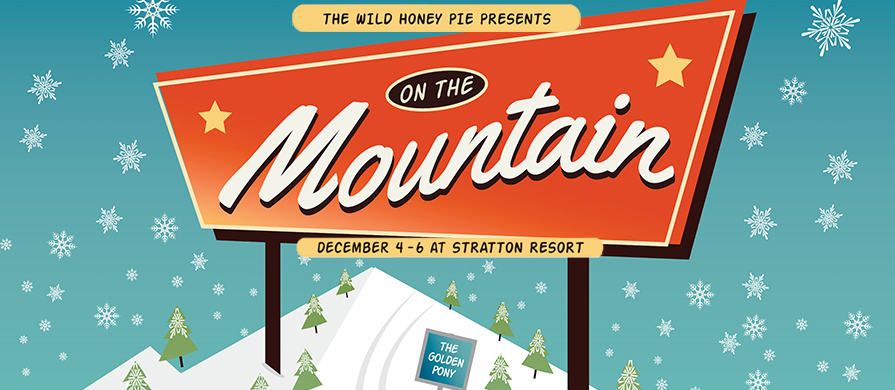 Wild Honey Pie Presents, On The Mountain 3
